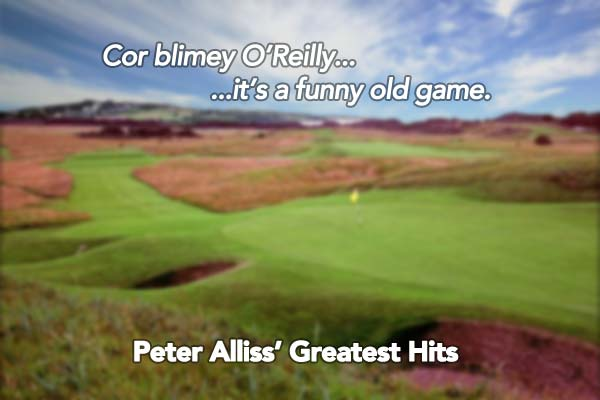 Cor blimey O'Reilly…it's a funny old game – Peter Alliss Open Championship Quotes
