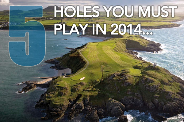 5 Holes You Must Play in 2014