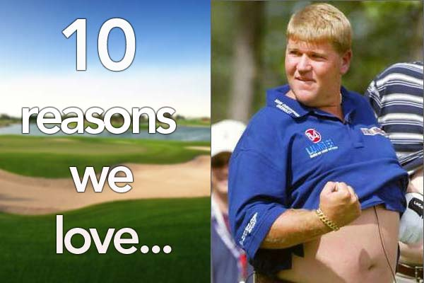 Ten Reasons Why We Love John Daly 19th Hole The Golf
