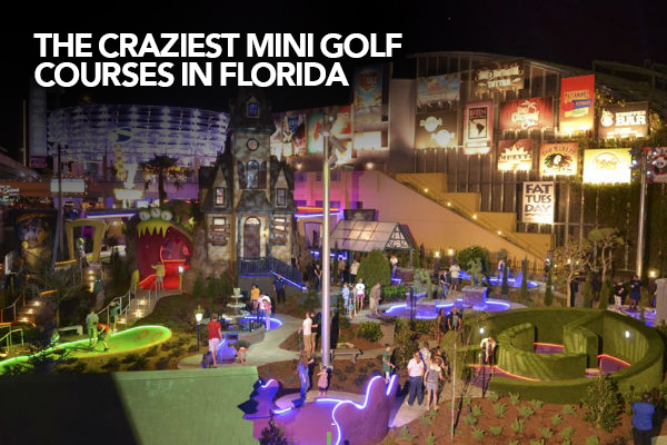 Florida's most unique crazy golf courses