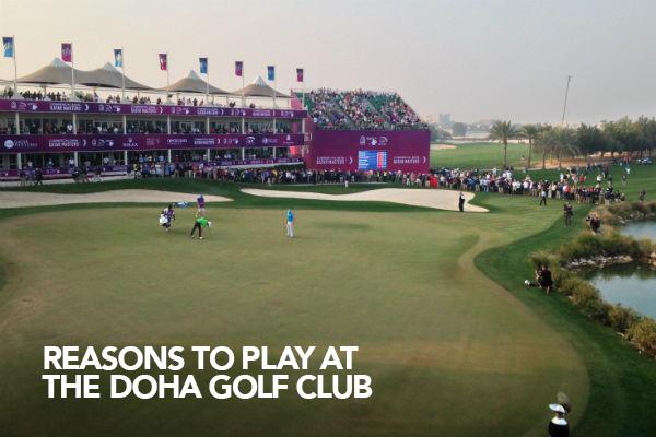 Reasons to play at the Doha Golf Club