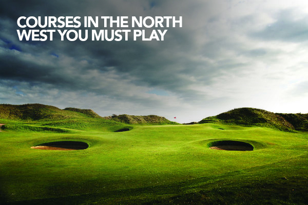 The best golf courses in the UK's north west