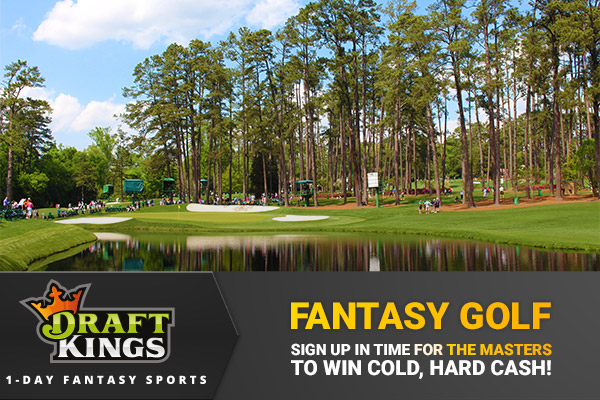 DraftKings Fantasy Golf – Our Picks for The Masters