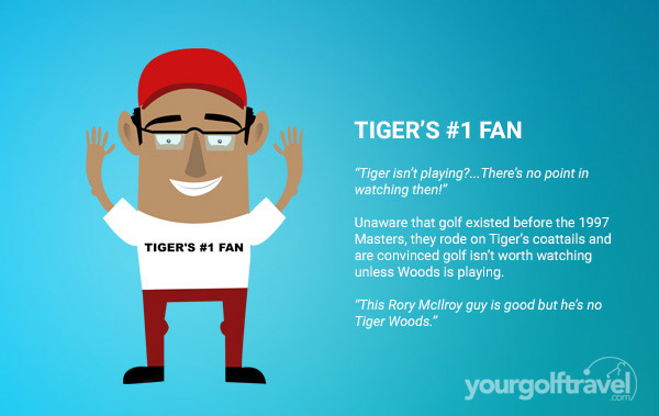 Tiger's Number 1 Fan