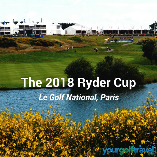 Le Golf National - 2018 Ryder Cup