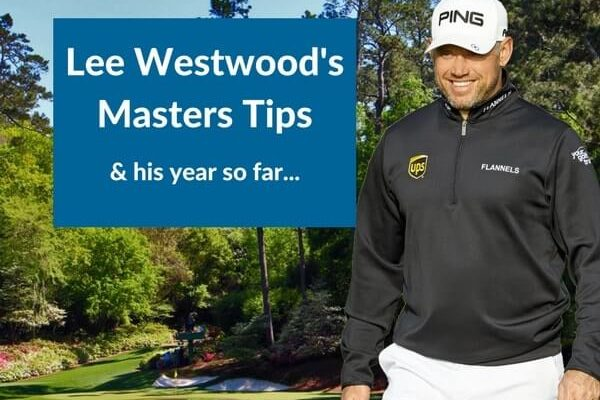 Lee Westwood's Masters Preview