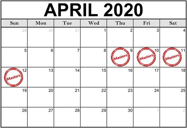 Masters 2020 Calendar