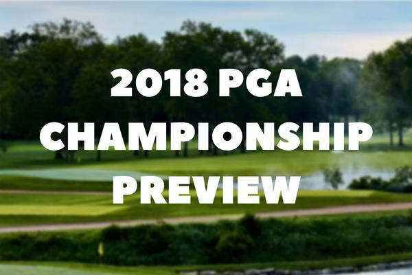 2018 PGA Championship Preview & Betting Tips