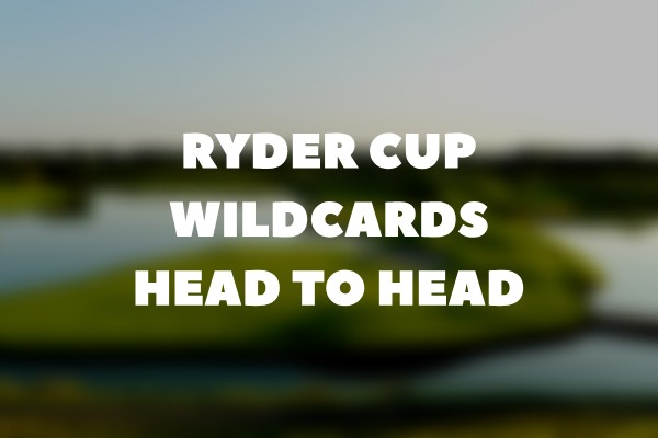 2018 Ryder Cup Wildcards: Head to Head