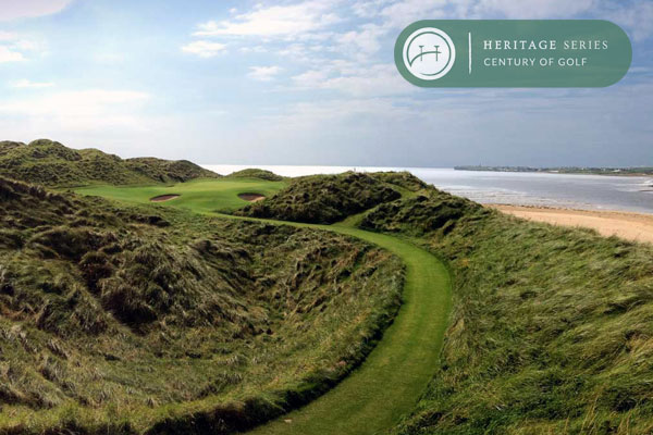 Golf Courses Over 100 Years Old – Heritage Series