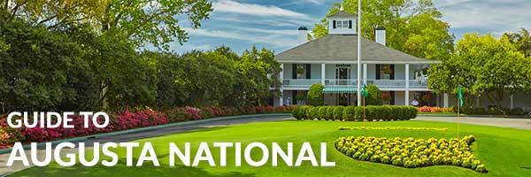 Guide to Augusta National