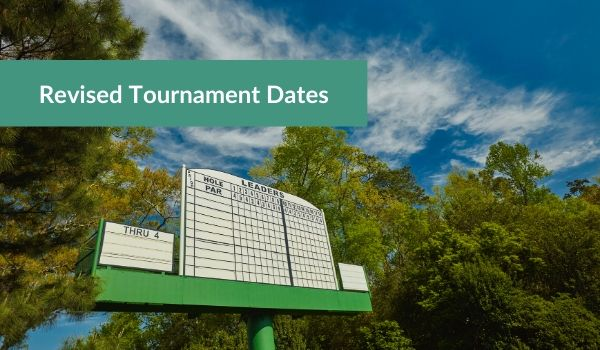 Revised Tournament Dates