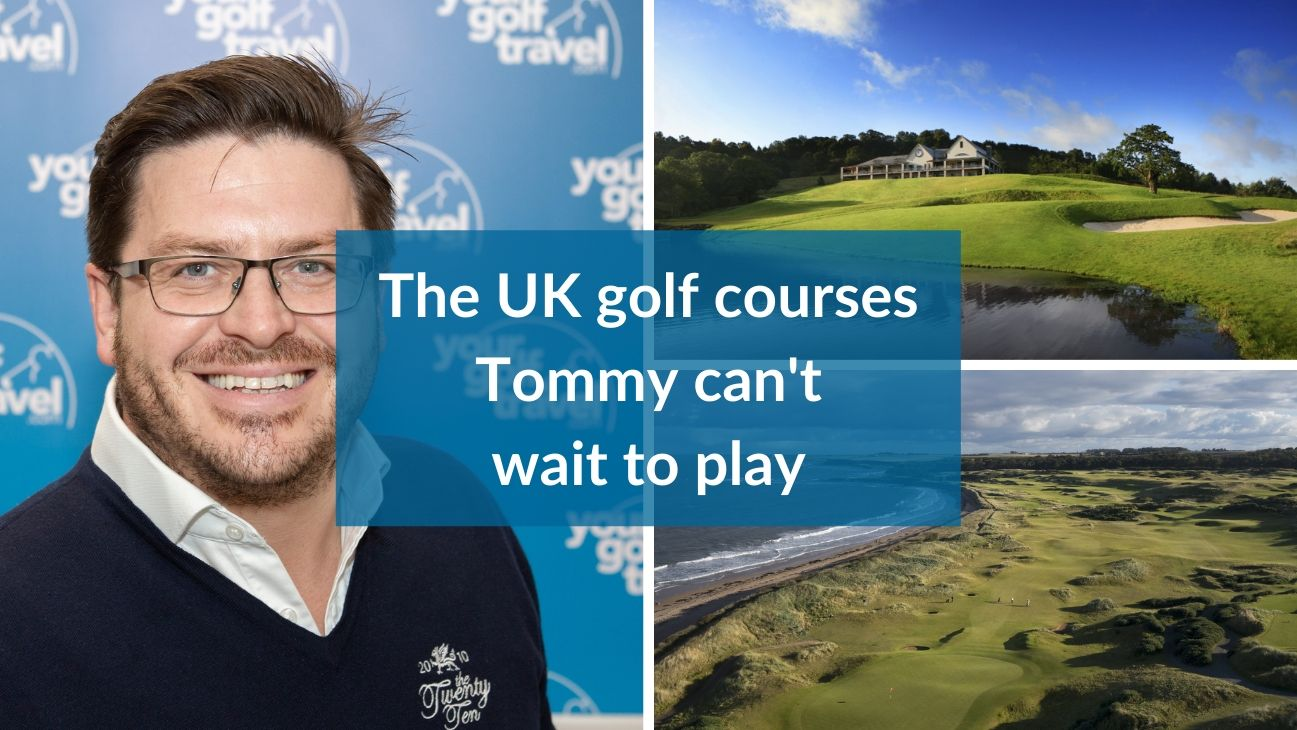 The UK golf courses Tommy can't wait to play