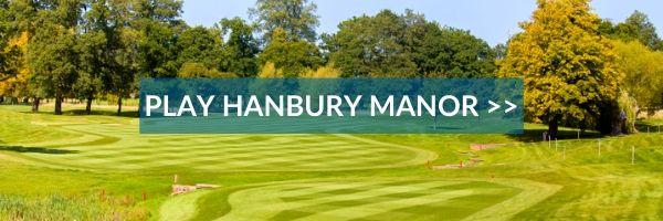 PLAY THE HANBURY MANOR