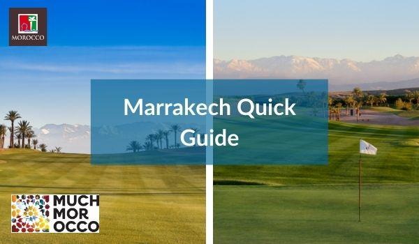 Marrakech Quick Guide