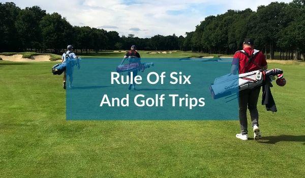Rule of Six Golf
