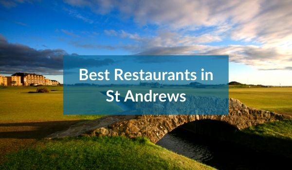 Best Restaurants in St Andrews