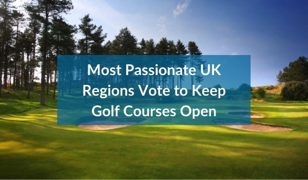 Most Passionate Region_ Keep Golf Courses Open (1)