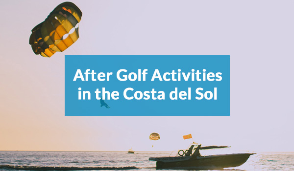 Costa del Sol after golf activities