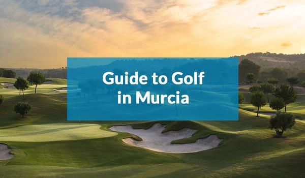 Murcia Golf Guide